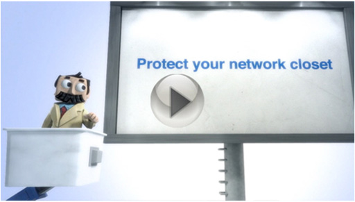 Featured Video - Protect Your Network Closet