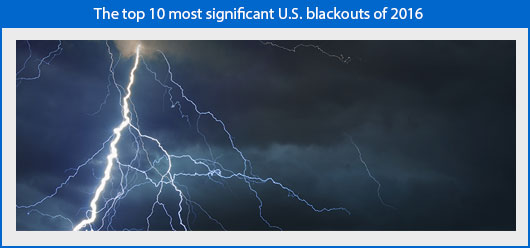 The top 10 most significant U.S. blackouts of 2016